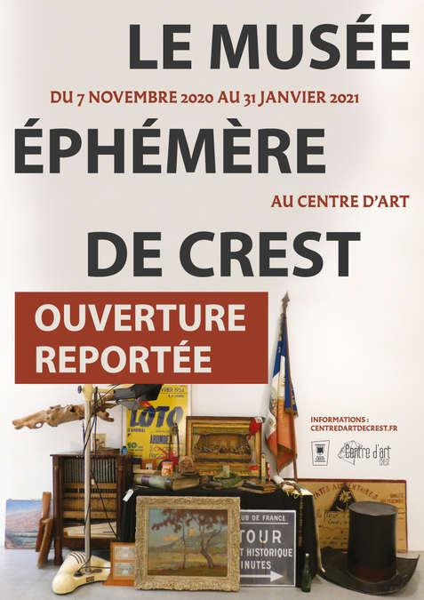 Visuel 1/1 : REPORTÉ - Le Musée Éphémère de Crest